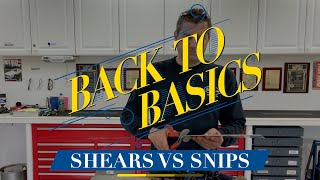 Shears vs Snips - BEST Uses for Cutting Metal: Back to Basics with Eastwood