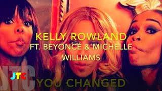 kelly-rowland-feat-beyonce-michelle---you-changed