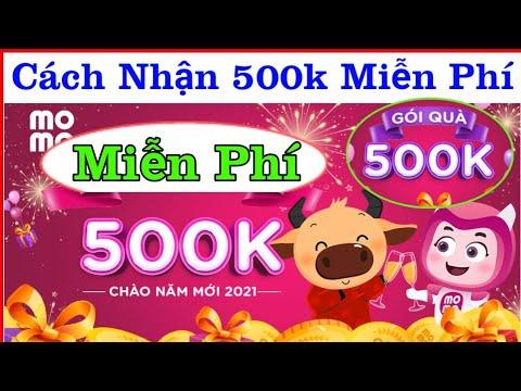 Nhận Ngay 500k từ momo Miễn Phí Cách Kiếm Tiền từ Momo 2021    Kiếm Tiền Trên Điện Thoại Free
