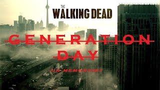 The Walking Dead Tribute | Generation Day