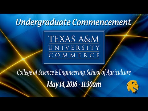 Texas A&M University-Commerce Undergraduate Commencement