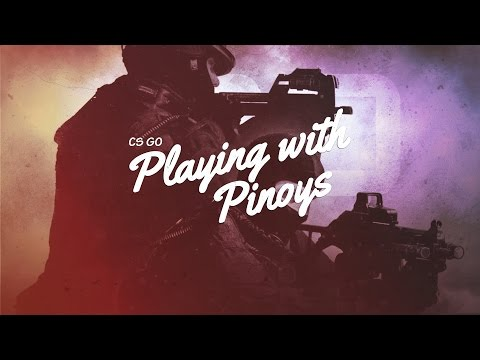 Learning CS:GO Competitive With Fellow Pinoy Gamers