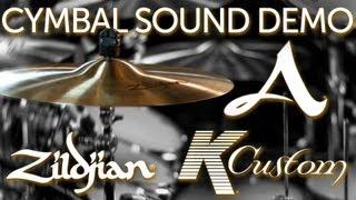 Zildjian Cymbal Sound Test/Demo - NEW A Series - K Custom Hybrid