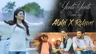 Yenti yenti (Geetha govindam) | ReMix by Abhi X Rohan