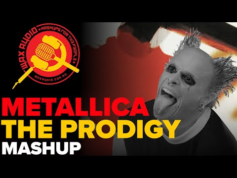 Breathe and Destroy (The Prodigy + Metallica Mashup by Wax Audio)