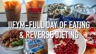 iifym full day of eating while reverse dieting