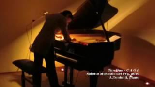 Tan Dun - C-A-G-E, fingering for piano, A.Toniutti, piano   agnesetoniutti