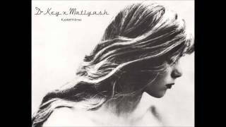 Matiyash & D Key - Милая
