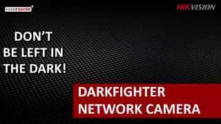 Hikvision Darkfighter Series Camera