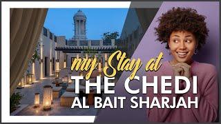 HOTEL REVIEW | LHW The Chedi Al Bait, Sharjah