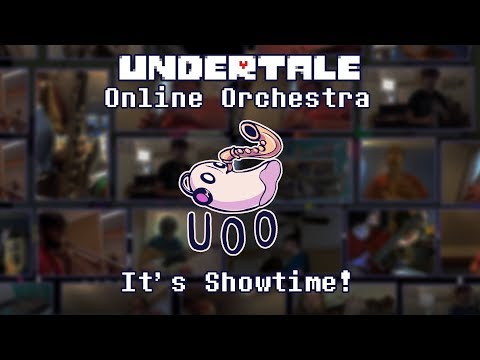 It's Showtime! - Undertale Online Orchestra