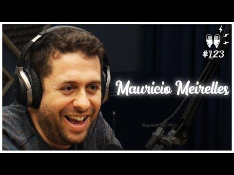MAURÍCIO MEIRELLES - Flow Podcast #123
