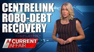Taking on Centrelink over Robo-Debts | A Current Affair Australia