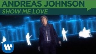 Andreas Johnson - Show Me Love (Official Music Video)