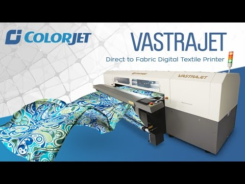 Colorjet Vastrajet : Direct to Fabric Digital Textile Printer