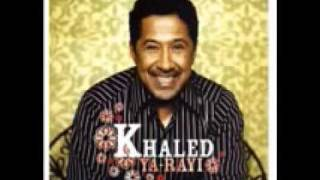 Cheb Khaled   Didi the remix