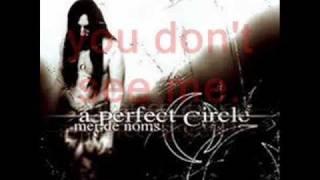 A Perfect Circle - 3 Libras with lyrics