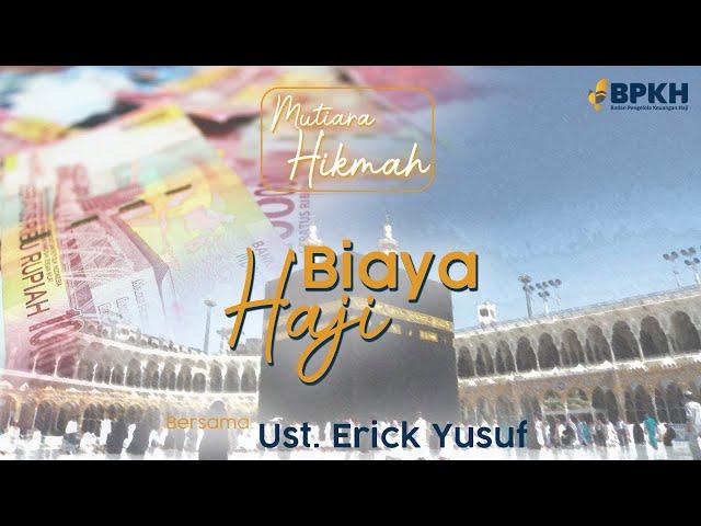 Biaya Haji - Mutiara Hikmah