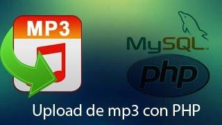 Como crear upload de mp3 con PHP MySql y JQuey