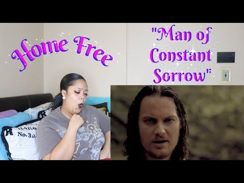 "Home Free-""Man of Constant Sorrow""{Cover}Reaction*😳🤭😲*"