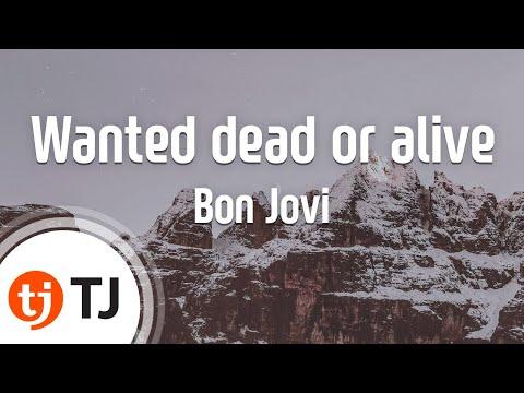 [TJ노래방] Wanted dead or alive - Bon Jovi / TJ Karaoke