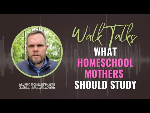 What Homeschool Mothers Should Study