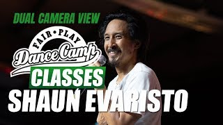 Shaun Evaristo ★ Life ★ Fair Play Dance Camp 2018 ★ (Dual Camera View)
