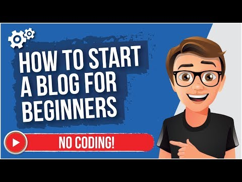 How To Start A Blog For Beginners [NO CODING]