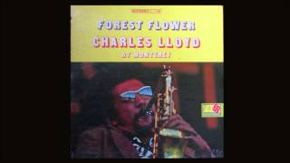 FOREST FLOWER/ CHARLES LLOYD/ SUNRISE & SUNSET
