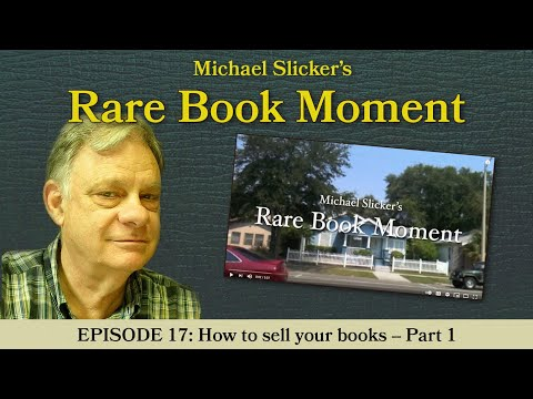Rare Book Moment 17: How to sell your books -- Part 1