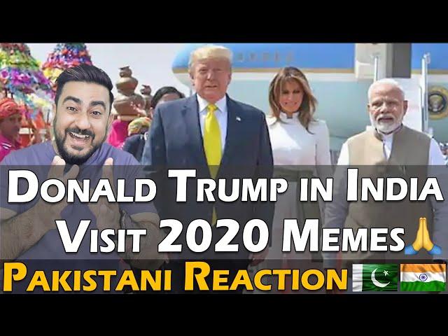 Pakistani Reacts to Donald Trump in India Visit 2020 Memes   IAmFawad
