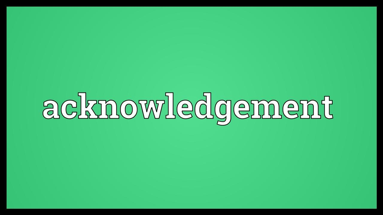 acknowledgement meaning