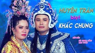 MV Mới - Huyền Trân Biệt Khắc Chung - Ns Bùi Trung Đẳng & Minh Tuyền - Tác Giả : Phạm Văn
