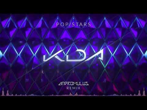 K/DA - POP/STARS (ft Madison Beer, (G)I-DLE, Jaira Burns) (Andromulus Remix)
