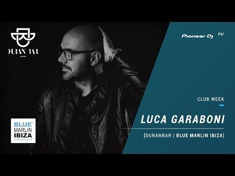 DURAN BAR | BLUE MARLIN IBIZA / LUCA GARABONI [ club mix ] @ Pioneer DJ TV | Moscow