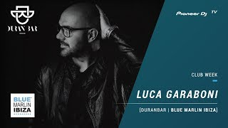 DURAN BAR | BLUE MARLIN IBIZA / LUCA GARABONI [ club mix ] @ Pioneer DJ TV | Moscow