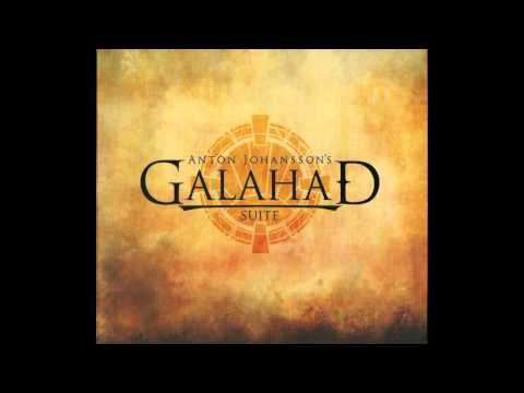 Anton Johansson's Galahad Suite - Galahad - The Hope