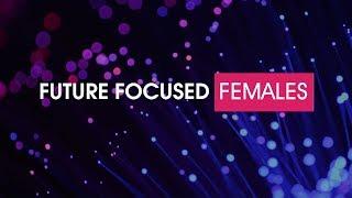 Future Focused Females - Tsungai