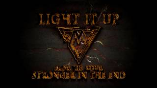 7 Mazes - Light it Up (Official Lyric Video)
