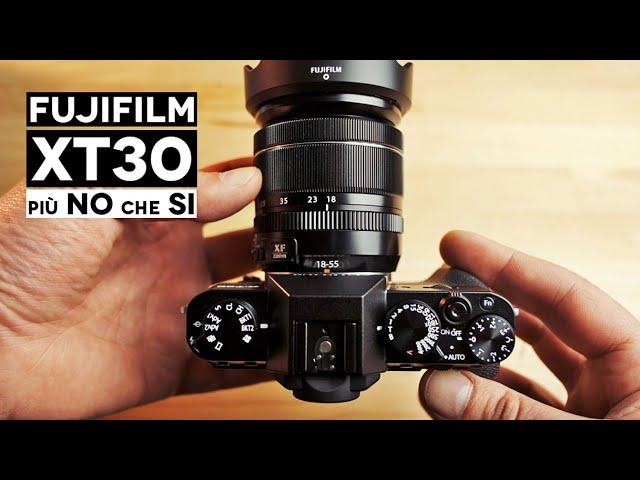 Fuji XT30 | Per me più NO che Si