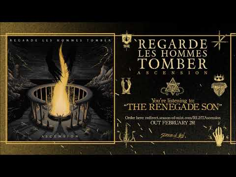 Regarde Les Hommes Tomber - The Renegade Son (Official Track Premiere)