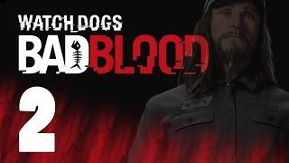 Watch Dogs - Bad Blood - прохождение на русcком [#2] PlayStation 4