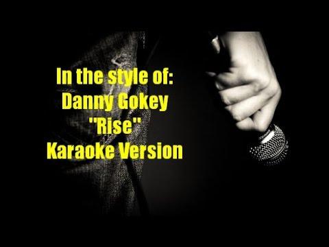 "Danny Gokey ""Rise"" Karaoke Version"