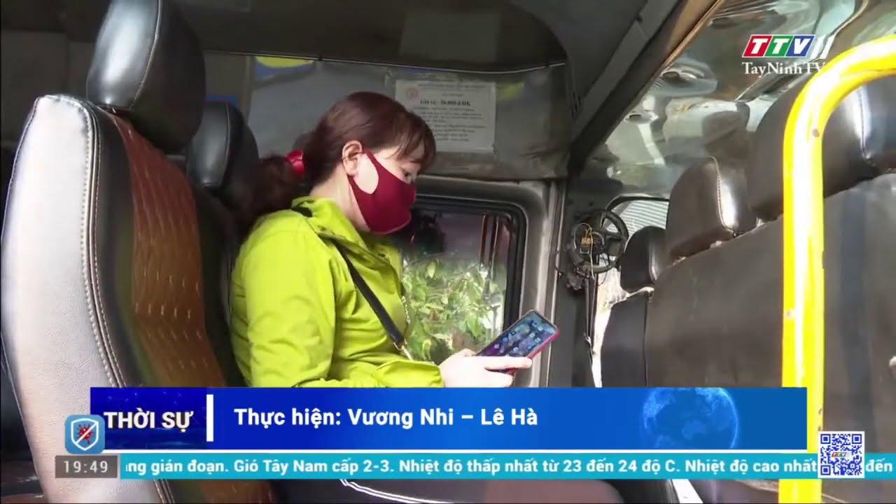 Tây Ninh tạm dừng hoạt động vận tải hành khách đến các tỉnh có dịch | Tin tức hôm nay | TayNinhTV