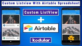 Custom Listview Extension With Airtable Spreadsheet in Kodular | Thunkable | Appybuilder