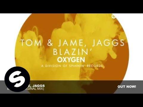Tom & Jame, Jaggs - Blazin' (Original Mix)