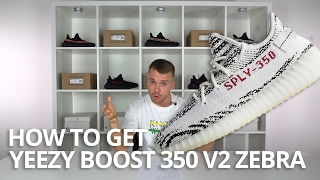How To Get Yeezy Boost 350 V2 Zebra - Q&A, Tips, Stock Numbers, Times