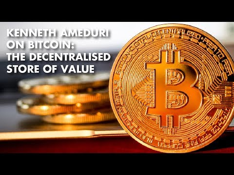 Kenneth Ameduri On Bitcoin: The Decentralised Store Of Value