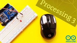 Arduino Processing Serial Communication with Processing 3