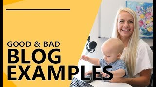 Blog Examples - Good & Bad